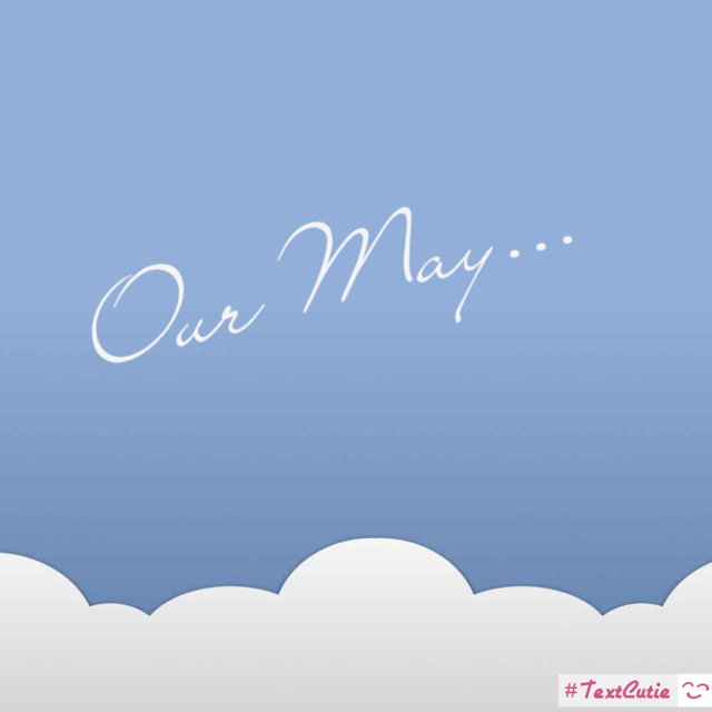 Our May…