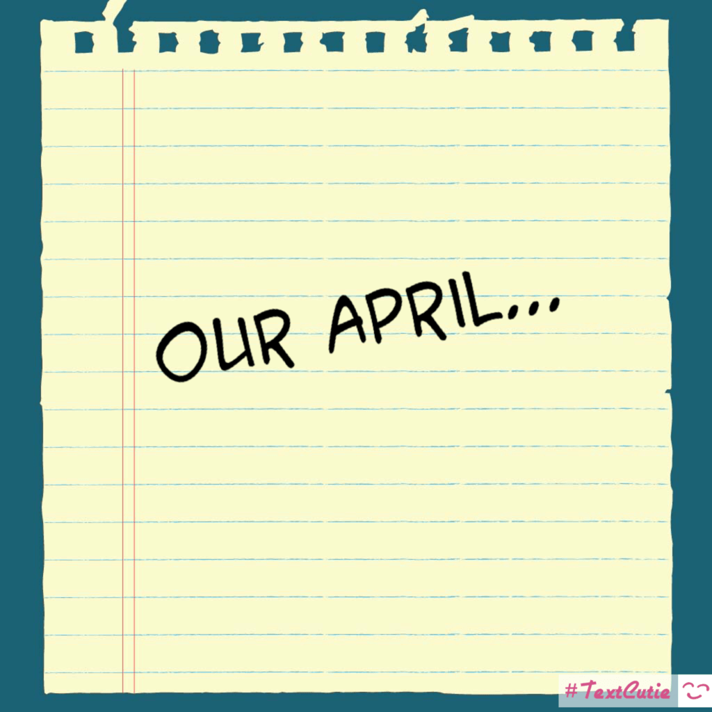 Our April…