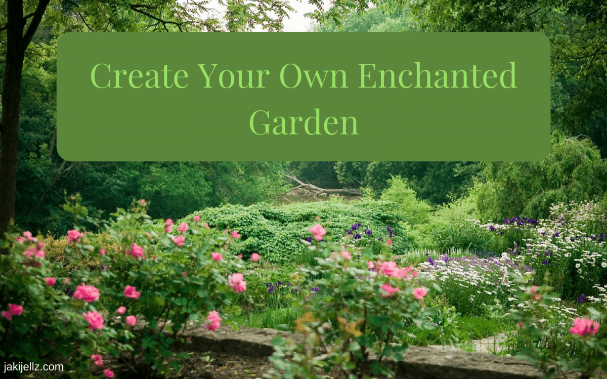 Create your own enchanted garden jakijellz for Create your own