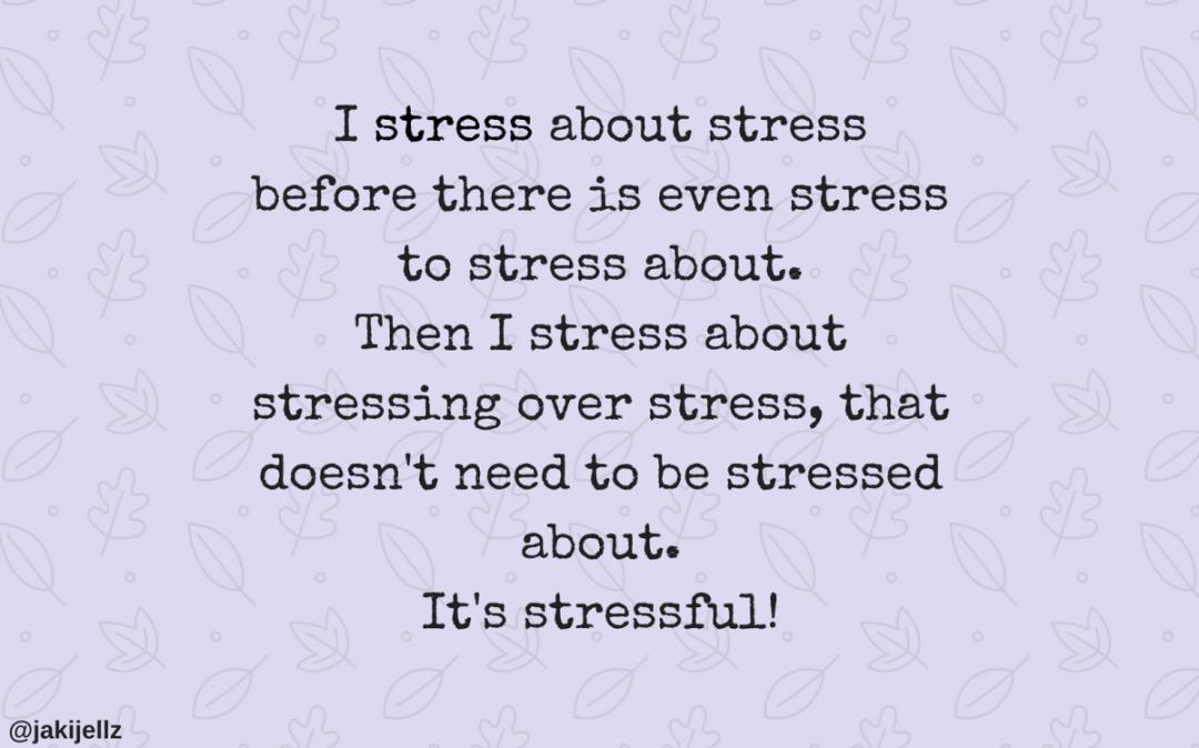 stressed wednesday wisdom