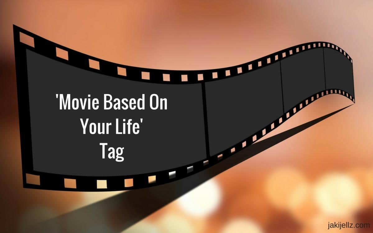 Movie Based On Your Life Tag