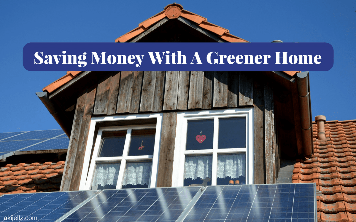 Saving Money With A Greener Home