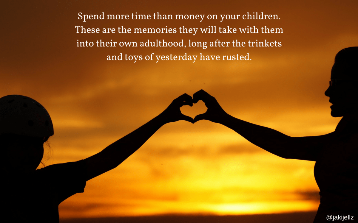 Spend more time than money
