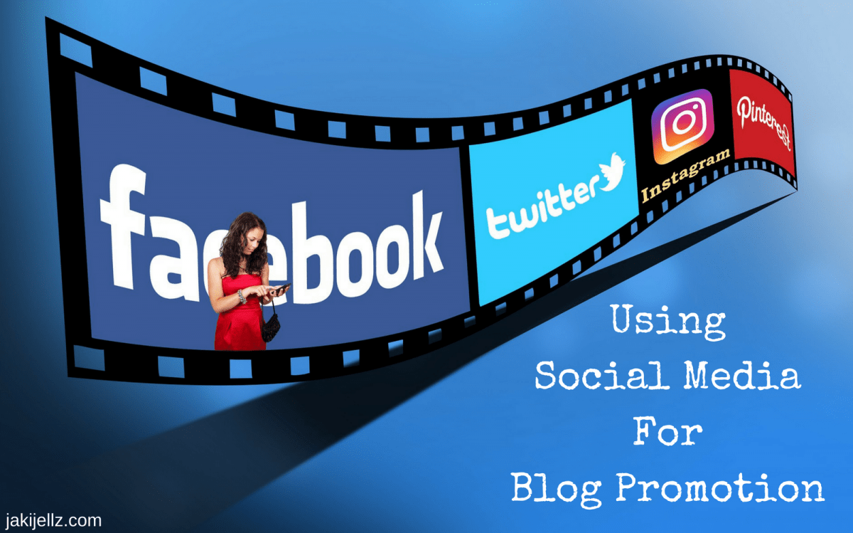 Using Social Media For Blog Promotion