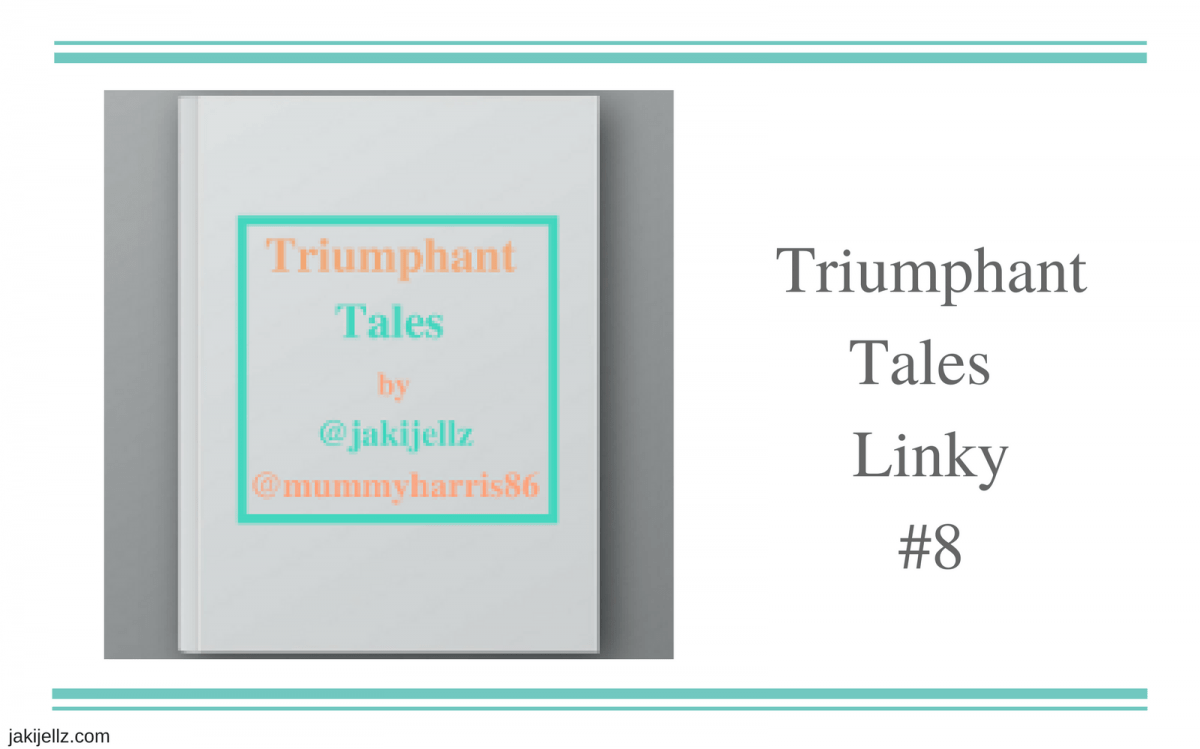 Triumphant Tales Linky #8