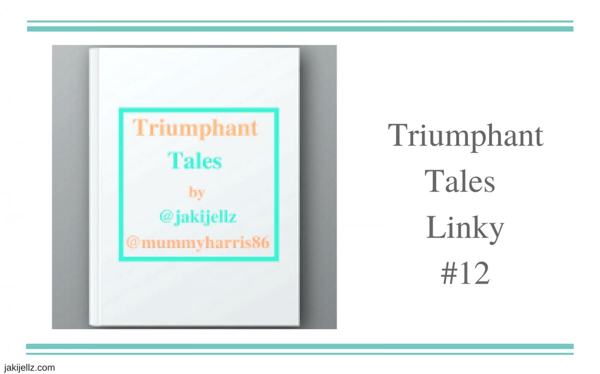 Triumphant Tales Linky #12