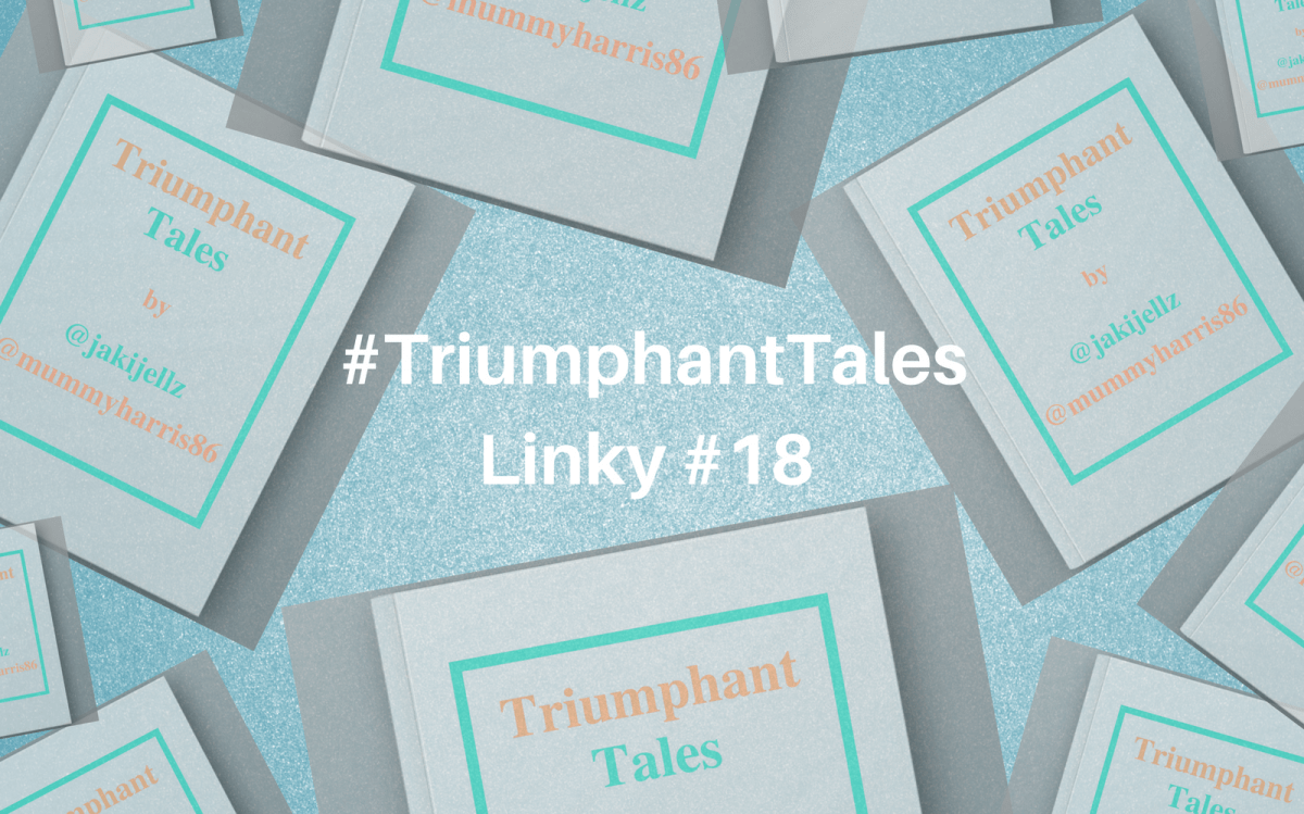 Triumphant Tales Linky #18