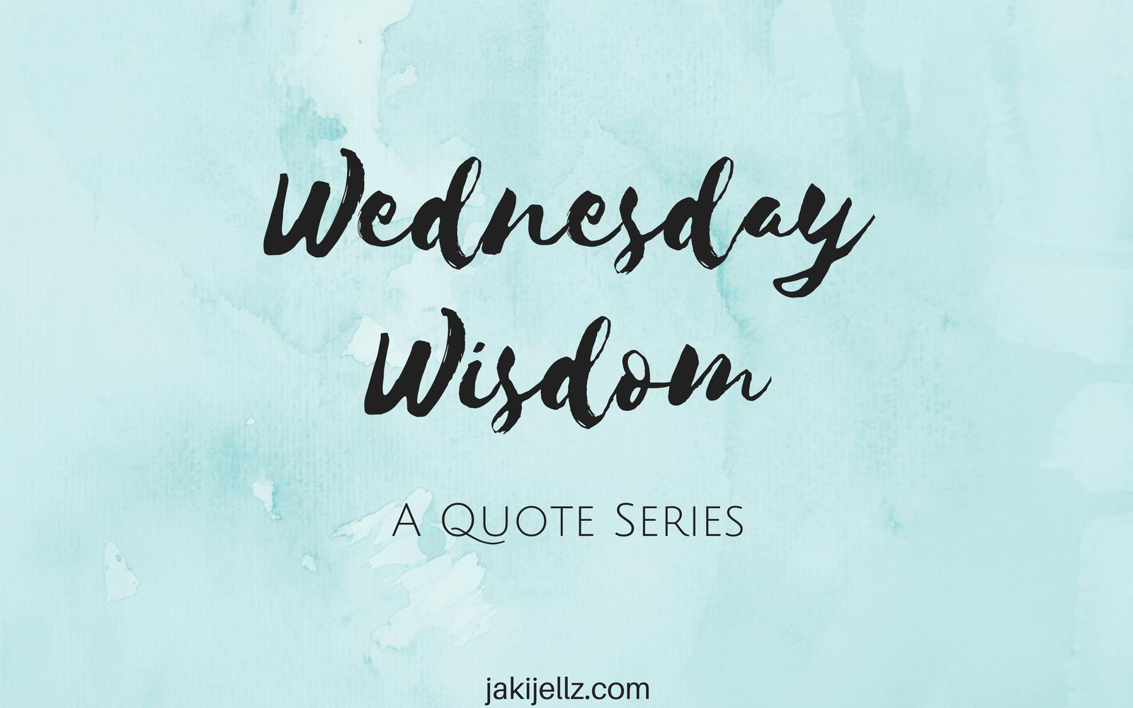 Dreams - Wednesday Wisdom 34 - JakiJellz